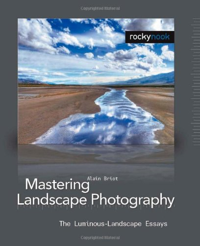 Mastering Landscape Photography: The Luminous