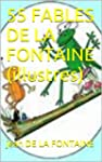 55 FABLES DE LA FONTAINE (illustres)