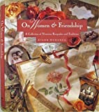On Women & Friendship: A Collection of Victorian Keepsakes and Traditions