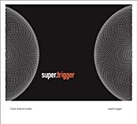 Super.Trigger by Raster Music
