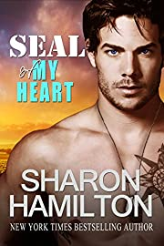 SEAL Of My Heart (SEAL Brotherhood Book 7)