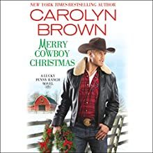 Merry Cowboy Christmas Audiobook by Carolyn Brown Narrated by Chelsea Hatfield