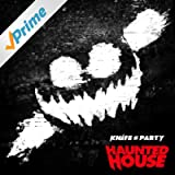 Haunted House [Explicit]