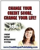 Credit Repair: 28 Credit Secrets To Improve Your Credit Score Fast