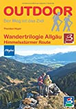 Wandertrilogie Allgäu - Himmelsstürmer-Route