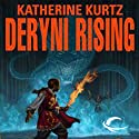 Deryni Rising: Chronicles of the Deryni, Book 1 (       UNABRIDGED) by Katherine Kurtz Narrated by Jeff Woodman