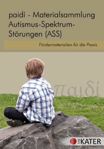paidi - Materialsammlung Autismus-Spektrum-Störungen (ASS): Fördermaterialien für die Praxis, PC