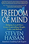 Freedom of Mind: Helping Loved Ones L...