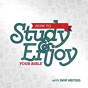 How to Study and Enjoy Your Bible Speech