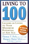 Living to 100: Lessons in Living to Y...