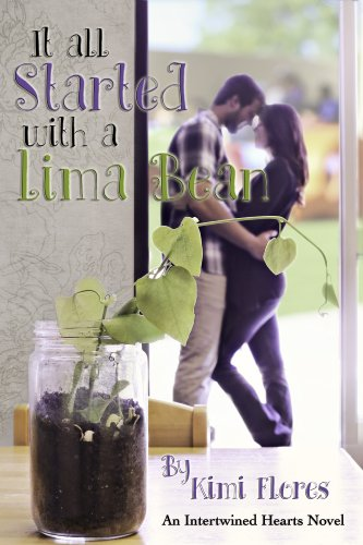 It all Started with a Lima Bean (Intertwined Hearts) by Kimi Flores