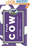 Purple Cow: Transform Your Business b...