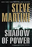 Shadow of Power: A Paul Madriani Novel (Paul Madriani Novels) (006123088X) by Martini, Steve