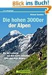Die hohen 3000er in den Alpen: Touren...