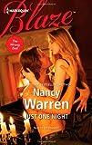 Just One Night (Harlequin Blaze) (0373797109) by Warren, Nancy