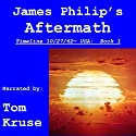 Aftermath (Timeline 10/27/62 - USA) Audiobook by James Philip Narrated by Tom Kruse