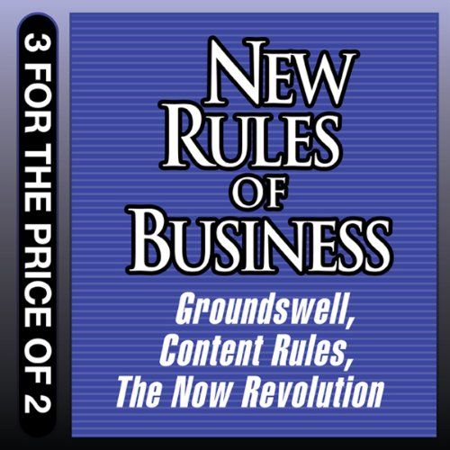 New Rules for Business: Groundswell Expanded and Revised Edition; Content Rules; The Now Revolution PDF