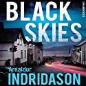 Black Skies Audiobook by Arnaldur Indridason Narrated by Saul Reichlin