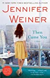 Image of Then Came You: A Novel