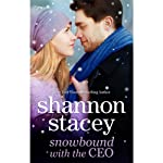 Snowbound with the CEO | Shannon Stacey