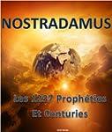 Nostradamus: Les 1237 vraies proph�ti...