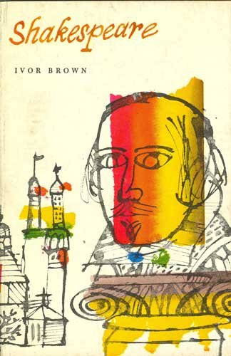 Shakespeare, IVOR BROWN