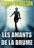 Les Amants de la Brume (French Edition)