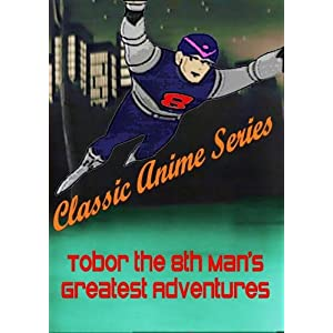 Classic Anime Series Tobor the 8th Man's Greatest Adventures (1960's) movie