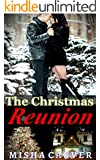 The Christmas Reunion: Billionaire Second Chance Holiday Romance (Second Chance Christmas Romances Book 2)
