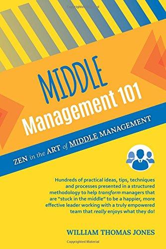 Middle Management 101: Zen in the Art of Middle Management