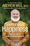 Spontaneous Happiness: Step-by-step t...