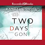 Two Days Gone: A Ryan DeMarco Mystery | Randall Silvis