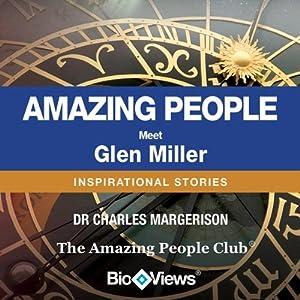 Meet Glen Miller: Inspirational Stories | [Charles Margerison]