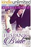 The Senator's Hispanic Bride