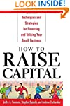 How to Raise Capital: Techniques and...