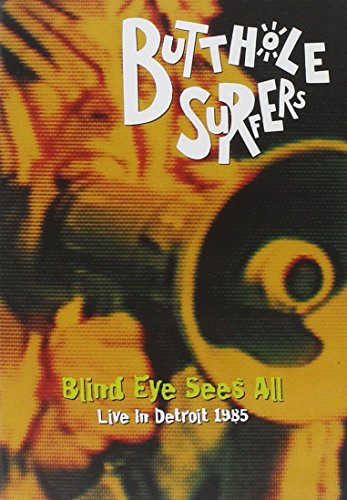 Butthole Surfers - Blind Eye Sees All Live 1985 (DVD)