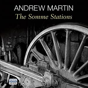 The Somme Stations | [Andrew Martin]