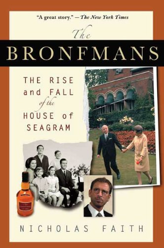 the-bronfmans-the-rise-and-fall-of-the-house-of-seagram