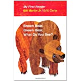Brown Bear, Brown Bear, What Do You See? My First Reader ~ Bill Martin