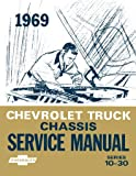 1969 CHEVY GMC C/K 10-60 LIGHT MED TRUCK Service Manual