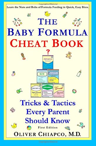 The Baby Formula Cheat Book: Tricks & Tactics Every Parent Should Know