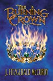 The Burning Crown: The Second Book of The Serpent's Egg Trilogy
