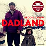Dadland: A Journey into Uncharted Territory | Keggie Carew