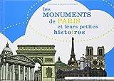 echange, troc Fanny Bourgois, Wilfrid Poma - Les Monuments de Paris et Leurs Petites Histoires