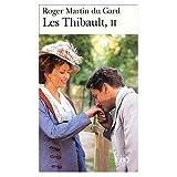Les Thibault 2:  La Consultation / La Sorelina / La Mort du Pere (French Edition)