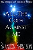 All The Gods Against Me: The Story of Clarence Manning
