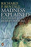 img - for Madness Explained: Psychosis and Human Nature book / textbook / text book