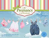 The Pregnancy Calendar®: Your 40-Guide to Prenatal Care and Fetal Development