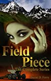 img - for Field Piece, The Complete Series book / textbook / text book