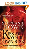 Kiss at Your Own Risk (Soulfire)